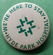 Vintage Hyde Park Hospital Chicago Illinois Pin Pinback Button Rare Find