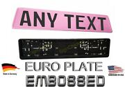 All Pink, German, Euro Style Tag, Bmw, European License Plate, Any Text +frame