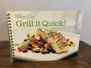 The Pampered Chef Grill It Quick Cookbook