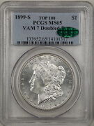 1899-s 1 Morgan Silver Dollar Ms65 Pcgs Cac 14101317 Vam-7 Doubled Date