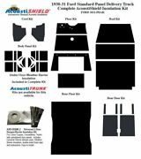 1930 1931 Ford Model A Panel Delivery Complete Acoustic Insulation Kit