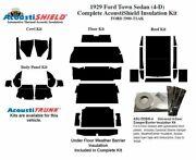 1929 Ford Model A Town Sedan Complete Acoustic Insulation Kit