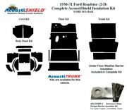 1930 1931 Ford Model A Roadster Complete Acoustic Insulation Kit
