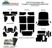 1952 - 1954 Ford Sedan Complete Acoustic Insulation Kit