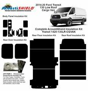 2014 - 2020 Ford Transit 130 Wb Low Roof Cargo Van Complete Insulation Kit