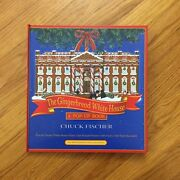 The Gingerbread White House A Pop-up Book Chuck Fischer Signed Rare