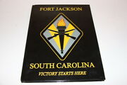 U.s. Army Training Center Fort Jackson Sc 2017 Yearbook And Guide For New Soldiers
