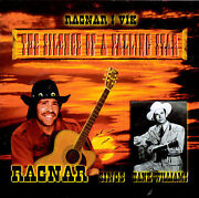 Sings Hank Williams The Silence Of A Falling Star By Ragnar I Vik Cd,...new
