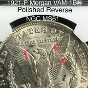 1921 P Morgan Vam-1b1 Polished Reverse Ngc Ms61 Only One Listed On Ebay