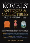 Kovels' Antiques And Collectibles Price Guide 2019 By Kim Kovel And Terry...