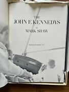 The John F Kennedys By Mark Shaw 1st Printing, Limited Ed. 78 Of 250 Signed