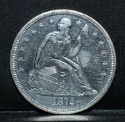 1872-p 1 Seated Liberty Dollar ✪ Au Almost Unc Details ✪ Silver S1 ◢trusted◣