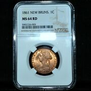 1861 New Brunswick 1 Cent ✪ Ngc Ms-64-rd ✪ Canada Red Unc Bu Scarce ◢trusted◣