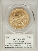 2017 50 Gold American Eagle ✪ Pcgs Ms-70 ✪ Edmund Moy Fdoi 1st Day ◢trusted◣