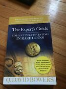 The Expert's Guide To Collecting And Investing In Rare Coins By Q. David Bowers