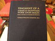 Fragment Of A Graeco-egyptian Work Upon Magic - Charles Wycliffe Goodwin
