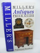Millers Antique Price Guide 1999 Hard Back Nice Used Condition Free Uk Post