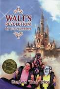 Walt's Revolution By The Numbers - Hardcover By Harrison Buzz Price - Good