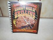 Biggest Book Of Grilling Hundreds Of Sizzlinand039 Recipes For Charcoal And Gas Grills