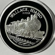 Wallace Idaho North Pacific Railroad 1 Troy Oz .999 Fine Silver Round Proof Coin