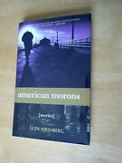 Glen Hirshberg American Morons Signed Limited Edition