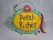 Penny Mcallister Petal Pusher Sign Midwest Seasons Of Cannon Falls New Old Stock