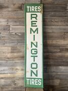 Vintage Remington Tires Advertising Sign Tin Embossed Tire Sign