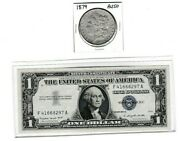 1879-p Morgan Silver Dollar And 1957a 1 Silver Certificate Last Year F41668297 A