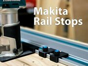 Makita Guide Rail Limit Stops - Pair Of 2 For Makita Track Saw Guide Rails