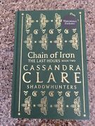 Waterstones Exclusive Edition Chain Of Iron Cassandra Clare The Last Hours Book