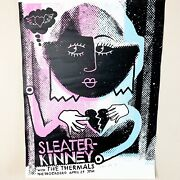Sleater Kinney The Thermals Kevin Mercer Signed 2004 Rock Concert Poster