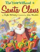 The Year Without A Santa Claus - Hardcover By Mcginley, Phyllis - Very Good
