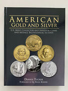 American Gold And Silver Us Mint Collector And Investor Coins And Medals