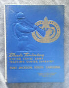 U. S. Army Training Center Yearbook, March 23, 1962, Fort Jackson, Sc Gc