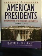 The American Presidents Biographies Of Our Chief Executives By David C Whitney 2