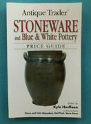 Antique Trader Stoneware And Blue And White Pottery Price Guide Kyle Husfloen