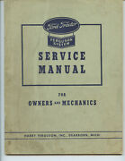 1943 Ford Tractor With Ferguson System Service Manual For Owners And Mechanics
