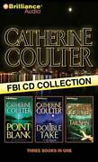 Catherine Coulter Fbi Cd Collection 2 Point Blank, Double Take, Tai - Very Good