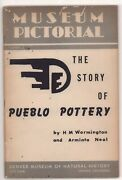 The Story Of Pueblo Pottery Softbound Book W/ Photos By Wormington And Neal 1951