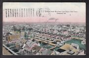 Hammond Ind. Looking North West From Court House Clock Tower - 1909