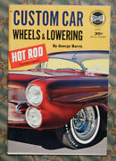 1962 Custom Car Wheels And Lowering George Barris How To Hot Rod Mags Hub Caps Old