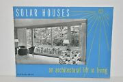 Vintage Solar Houses An Architectural Lift In Living Libbey Owens Ford Glass Co.