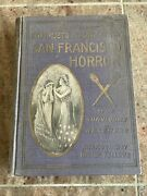 1906 Antique History Book Complete Story Of The San Francisco Horror