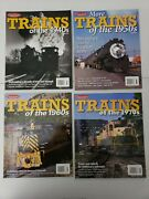 Classic Trains Special Ed. Trains Of The 1940s 1950s 1960s 1970s 4 Magazines