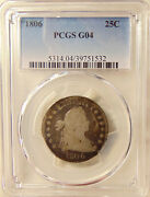 1806 Draped Bust Quarter - Nice Early Date - Pcgs G04 - Good Looking Coin