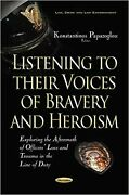 Listening To Their Voices Of Bravery And Heroism Exploring The Aftermath Of ...