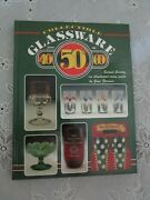 Collectible Glassware From The 40s 50s And 60s By Gene Florence 1993 Hardcove