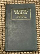 Elemental Theology Doctrinal And Conservative - E. H. Bancroft. Hardcover 1932