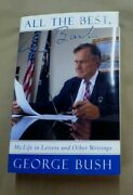George Bush Autographed/signed All The Best George Bush My Life In Letters
