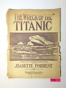 1912 The Wreck Of The Titanic Jeanette Forrest Chicago Vintage Sheet Music Y12